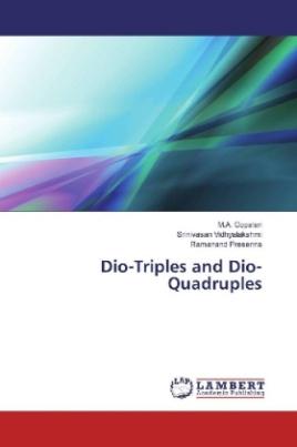 Dio-Triples and Dio-Quadruples