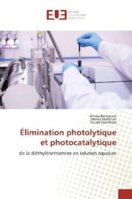 Élimination photolytique et photocatalytique
