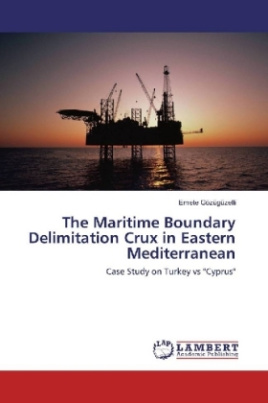 The Maritime Boundary Delimitation Crux in Eastern Mediterranean