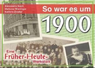 So war es um 1900