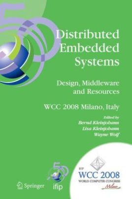 Distributed Embedded Systems: Design, Middleware and Resources