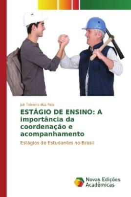 ESTÁGIO DE ENSINO: A importância da coordenação e acompanhamento