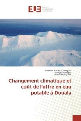 Changement climatique et coût de l'offre en eau potable à Douala