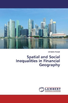 Spatial and Social Inequalities in Financial Geography