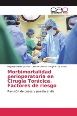 Morbimortalidad perioperatoria en Cirugía Torácica. Factores de riesgo