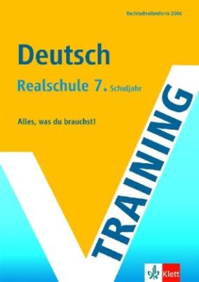 Training Deutsch, Realschule 7. Schuljahr