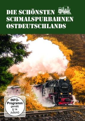 Die schönsten Schmalspurbahnen Ostdeutschlands