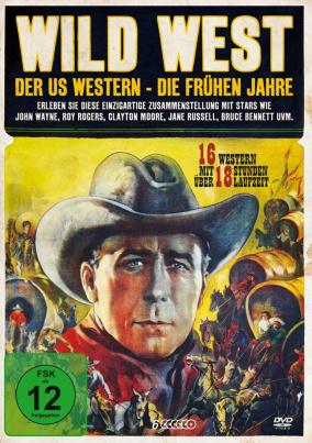 Wild West: Der US Western - Die frühen Jahre