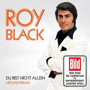 Roy Black - Du bist nicht allein - Hits und Perlen