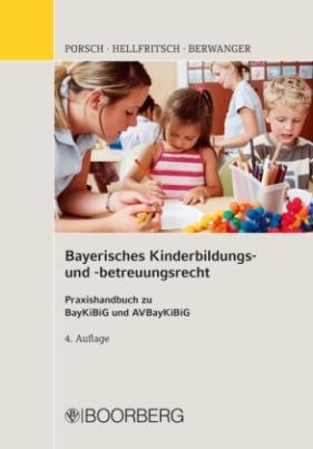 Bayerisches Kinderbildungs- und -betreuungsrecht