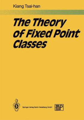 The Theory of Fixed Point Classes