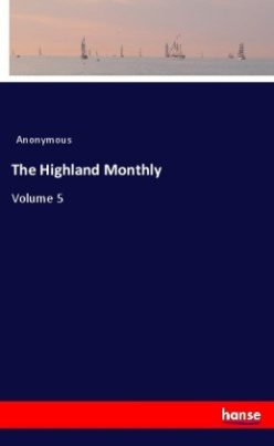 The Highland Monthly