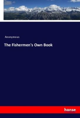 The Fishermen's Own Book