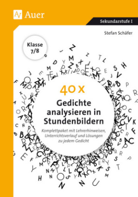 40 x Gedichte analysieren in Stundenbildern 7-8