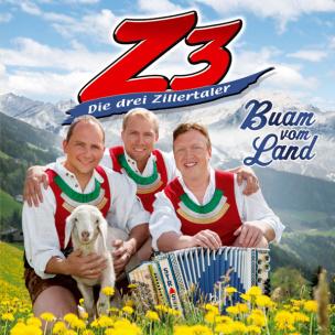 Die Drei Zillertaler - Buam vom Land