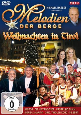 Melodien der Berge - Weihnachten in Tirol