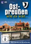 Ostpreußen wie es war…