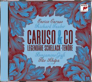 Caruso & Co: Legendäre Schellack-Tenöre