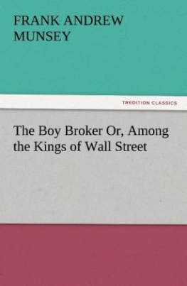 The Boy Broker Or, Among the Kings of Wall Street