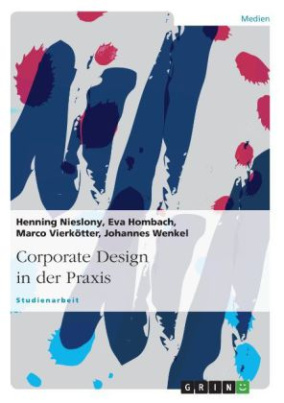 Corporate Design in der Praxis
