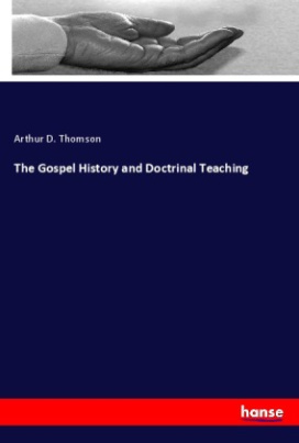 The Gospel History and Doctrinal Teaching