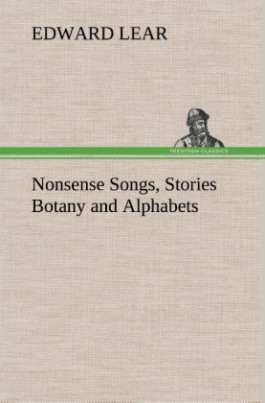 Nonsense Songs, Stories Botany and Alphabets