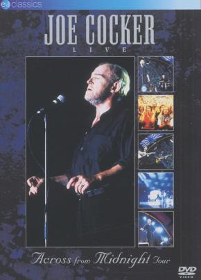 Joe Cocker - Live - Across From Midnight Tour (DVD)