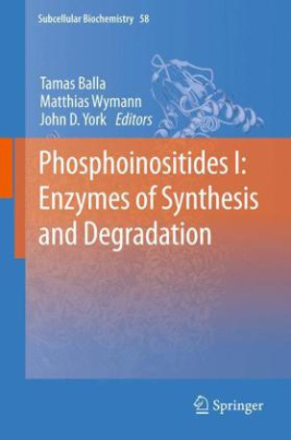 Phosphoinositides I: Enzymes of Synthesis and Degradation