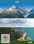 Die Alpen von oben - Die französchisen Alpen