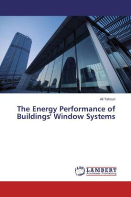 The Energy Performance of Buildings' Window Systems