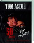 Tom Astor: 50 Jahre - Live on Stage (handsigniert) - Mängelexemplar
