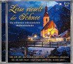 Leise rieselt der Schnee - Die schönsten volkstümlichen Weihnachtslieder