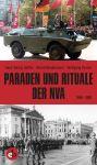 Paraden und Rituale der NVA