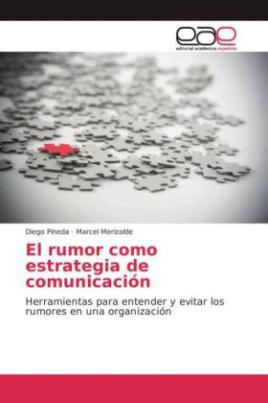 El rumor como estrategia de comunicación