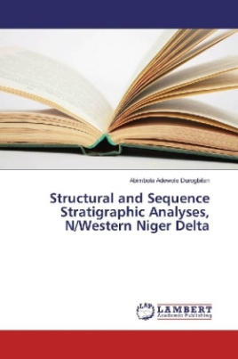 Structural and Sequence Stratigraphic Analyses, N/Western Niger Delta