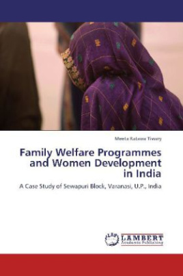 Family Welfare Programmes and Women Development in India