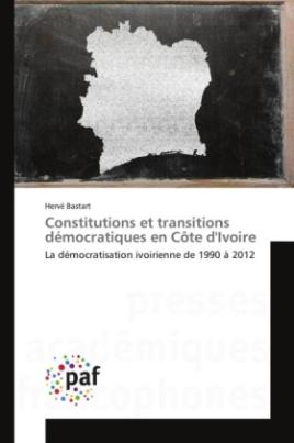 Constitutions et transitions démocratiques en Côte d'Ivoire