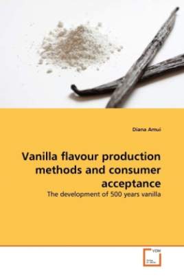 Vanilla flavour production methods and consumer acceptance