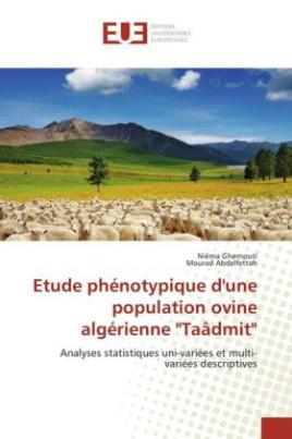 "Etude phénotypique d'une population ovine algérienne ""Taâdmit"""