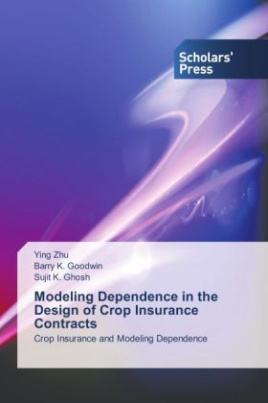 Modeling Dependence in the Design of Crop Insurance Contracts