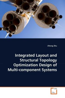 Integrated Layout and Structural Topology Optimization Design of Multi-component Systems