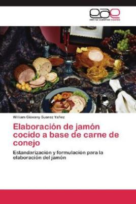 Elaboración de jamón cocido a base de carne de conejo