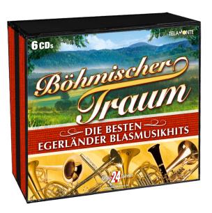 Böhmischer Traum - Die besten Egerländer Blasmusikhits aller Zeiten
