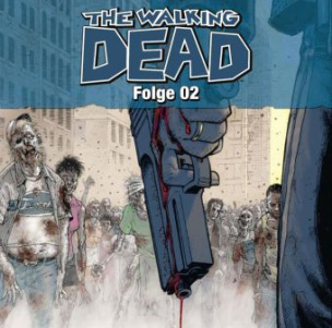 The Walking Dead, Audio-CD. Tl.2