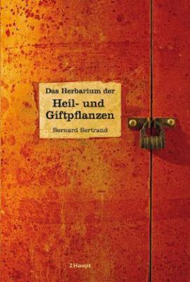 Das Herbarium der Heil- und Giftpflanzen