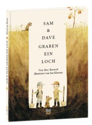 Sam und Dave graben ein Loch