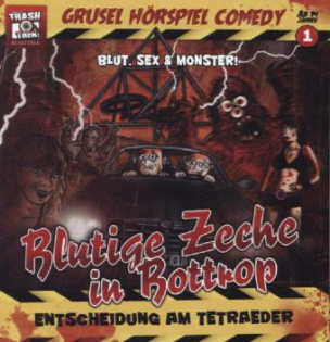 Grusel Hörspiel Comedy - Blutige Zeche in Bottrop, Audio-CD