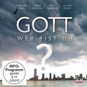 Gott - Wer bist du?, 1 DVD (Sonderedition)