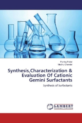 Synthesis,Characterization & Evaluation Of Cationic Gemini Surfactants