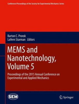 MEMS and Nanotechnology, Volume 5